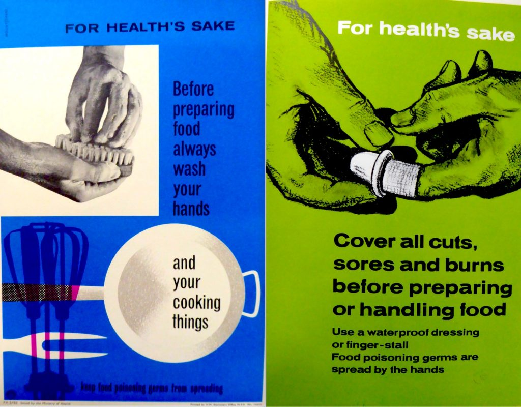 These two Ministry of Health Posters -- one advising people to wash their hands and utensils before preparing food, the other to cover any cuts or sores before food handling -- from the 1960s were intended to improve food hygiene in the home and catering trades.